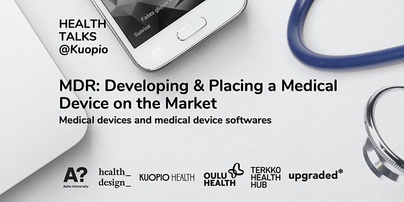 MDR: Developing and placing a medical device on the market - Health Talks
